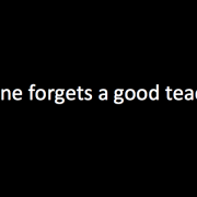 no-one-forgets-a-good-teacher