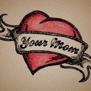 Your_Mom_Tattoo_600x400