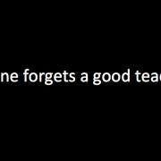 no-one-forgets-a-good-teacher