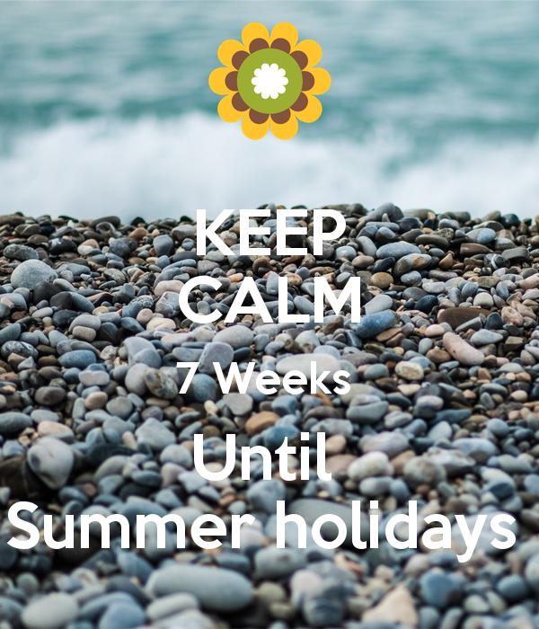 keep-calm-7-weeks-until-summer-holidays